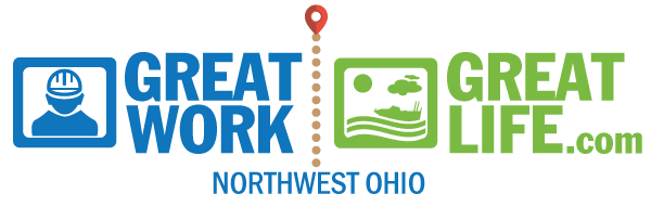 Northwest Ohio: Great Work, Great Life
